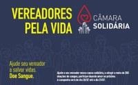 """Câmara lança campanha """"VEREADORES PELA VIDA"""" para ajudar Banco de Sangue"""